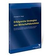Christoph Vaagt: Erfolgreiche Strategien von Wirtschaftskanzleien